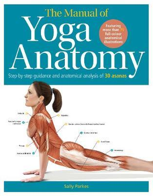 The Student's Anatomy of Yoga Manual