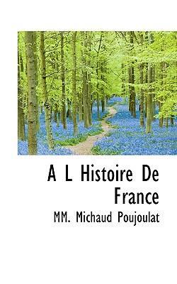A L Histoire de France