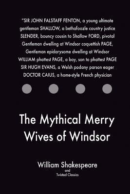 The Mythical Merry Wives of Windsor