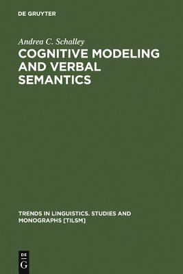 Cognitive Modeling And Verbal Semantics