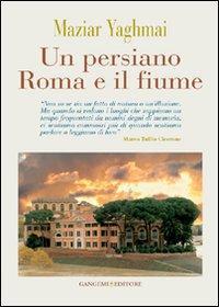 Un persiano Roma e il fiume