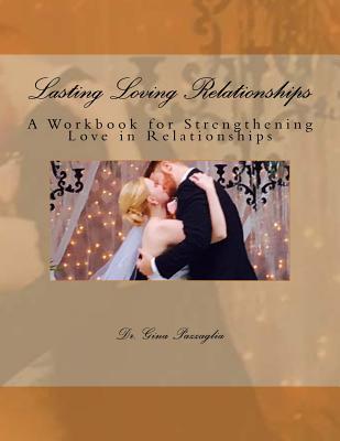 Lasting Loving Relationships