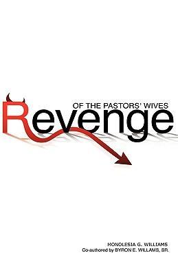 Revenge of the Pastors' Wives