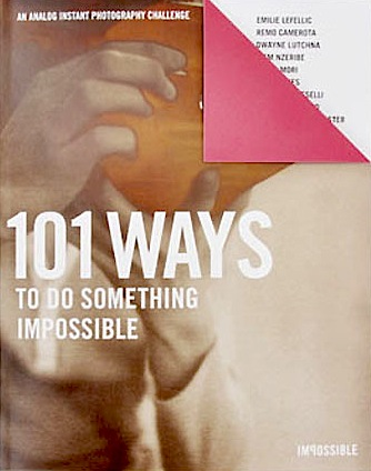 101 Ways to Do Something Impossible