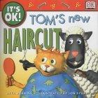 Tom's New Haircut
