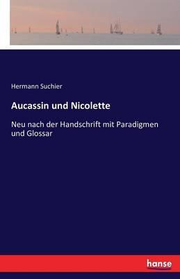 Aucassin und Nicolette