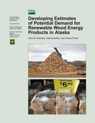 Developing Estimates of Potential Demand for Renewable Wood Energy Products in Alaska
