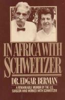 In Africa with Schweitzer