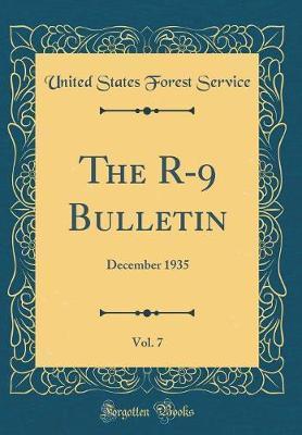 The R-9 Bulletin, Vo...