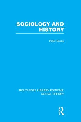 Sociology and Histor...