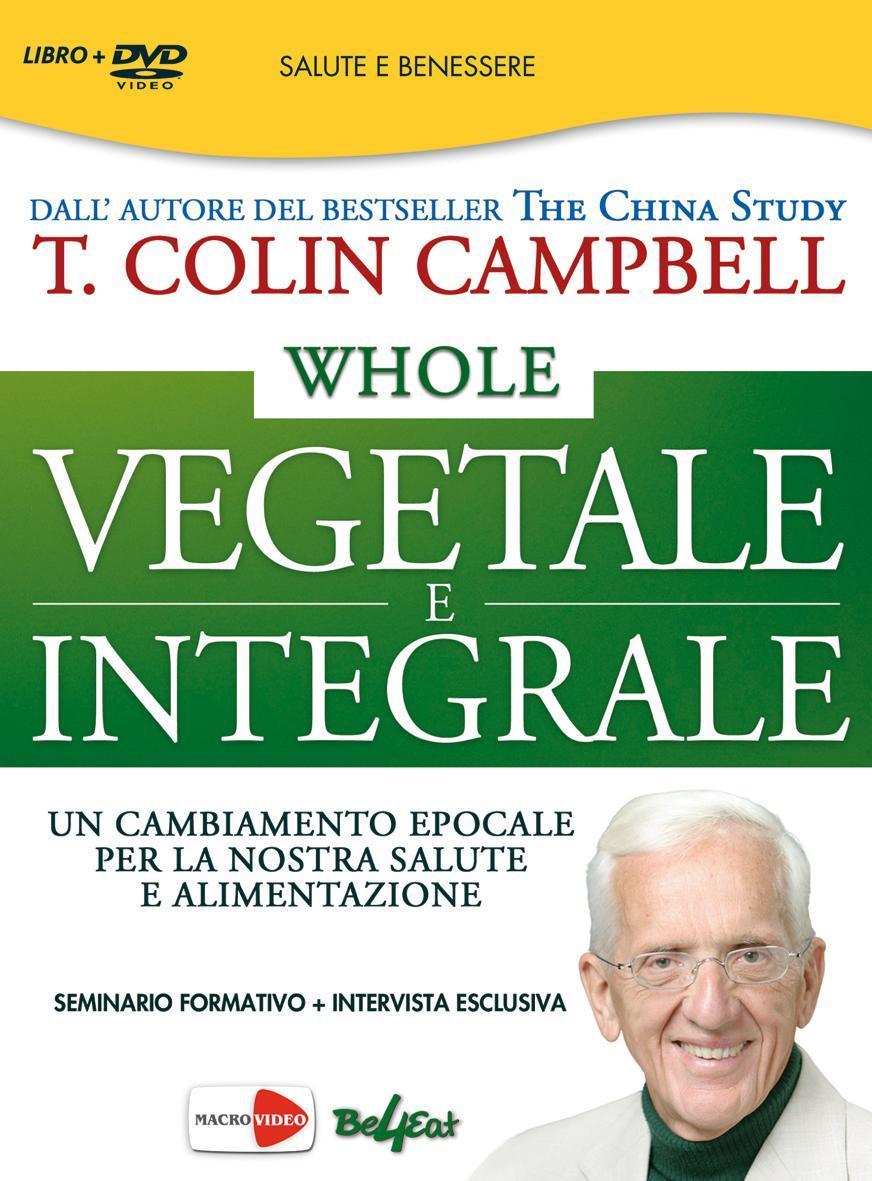 Whole. Vegetale e in...