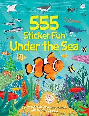 555 Under the Sea (555 Sticker Fun)