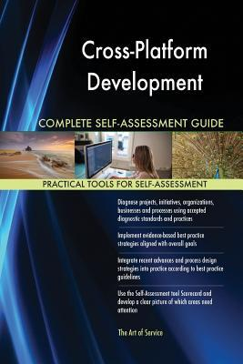 Cross-Platform Development Complete Self-Assessment Guide