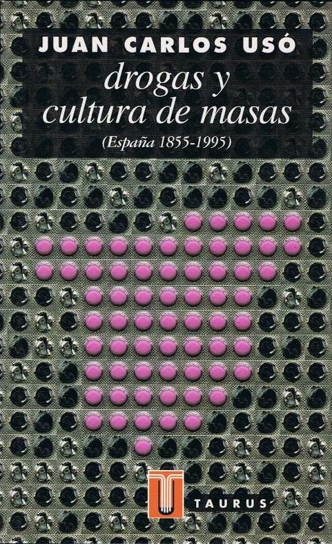 Drogas y cultura de masas