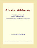A Sentimental Journey (Webster's French Thesaurus Edition)