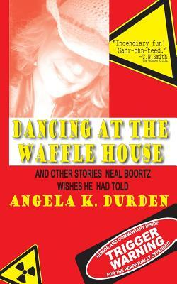 Dancing at the Waffle House
