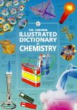 The Illustrated Dictionary of Chemistry
