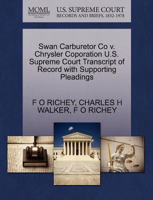 Swan Carburetor Co V. Chrysler Coporation U.S. Supreme Court Transcript of Record with Supporting Pleadings