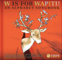 W Is for Wapiti!