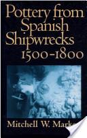 Pottery from Spanish Shipwrecks, 1500-1800