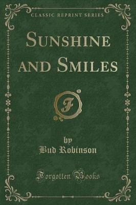 Sunshine and Smiles (Classic Reprint)