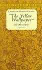 The Yellow Wallpaper...