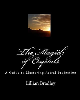 The Magick of Crystals