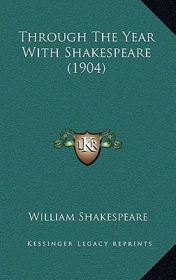 Through the Year with Shakespeare (1904)