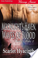 Moonlight's Haven, Waves of Blood [Deadly Mates 5]