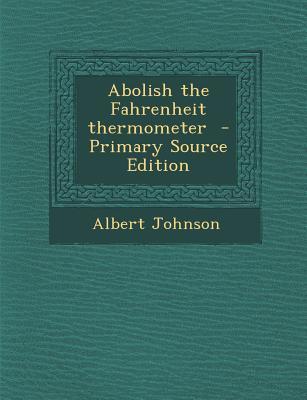 Abolish the Fahrenhe...