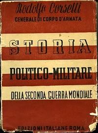 Storia politico militare della seconda guerra mondiale Vol. I