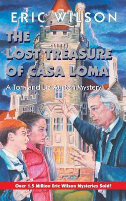 Lost Treasure Of Casa Loma