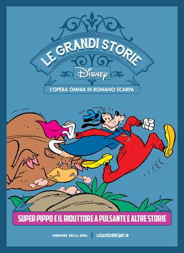 Le grandi storie Disney - L'opera omnia di Romano Scarpa vol. 21