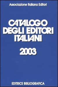Catalogo degli editori italiani 2003
