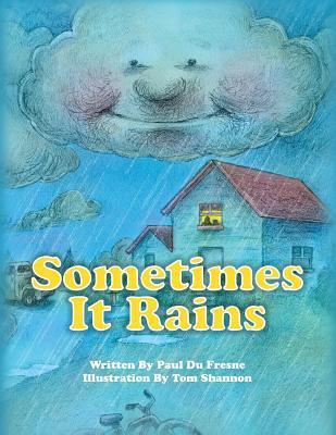 Sometimes It Rains