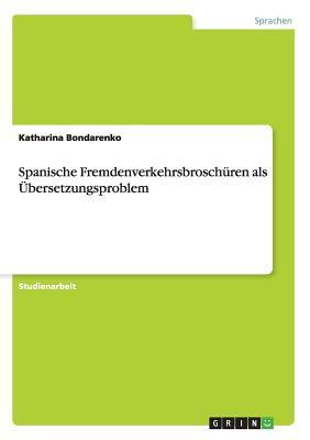 Spanische Fremdenverkehrsbroschüren als Übersetzungsproblem