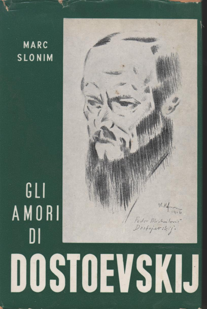 Gli amori di Dostoevskij
