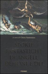 Storie fantastiche di angeli, demoni e dèi