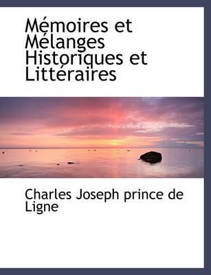Mémoires et Mélanges Historiques et Littéraires