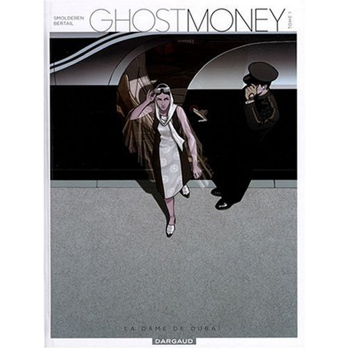 Ghost Money, Tome 1