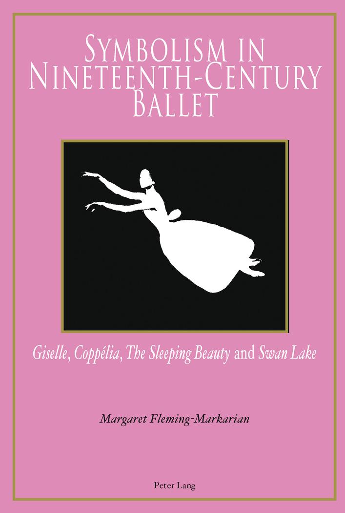 Symbolism in Nineteenth-century Ballet