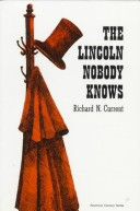 The Lincoln Nobody Knows