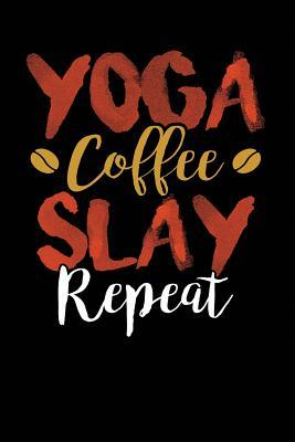Yoga Coffee Slay Rep...