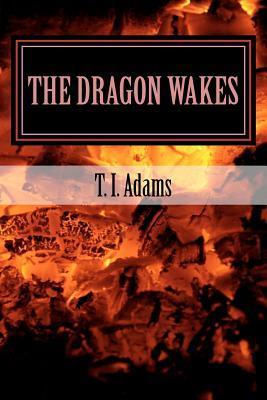 The Dragon Wakes