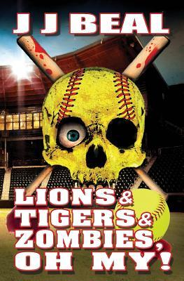 Lions & Tigers & Zombies, Oh My!