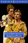 Four Restoration Marriage Plays
