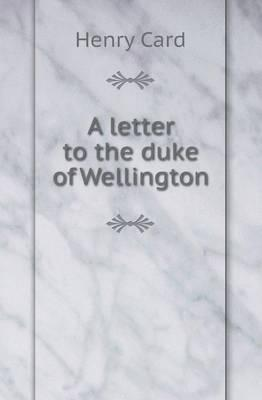 A Letter to the Duke...