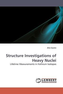 Structure Investigations of Heavy Nuclei
