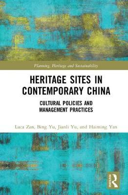 Heritage Sites in Contemporary China