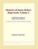 Memoirs of James Robert Hope-Scott, Volume 2 (Webster's Korean Thesaurus Edition)